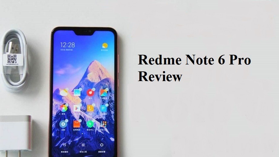 Xiaomi Redme Note 6 Pro Full Specifications and Review