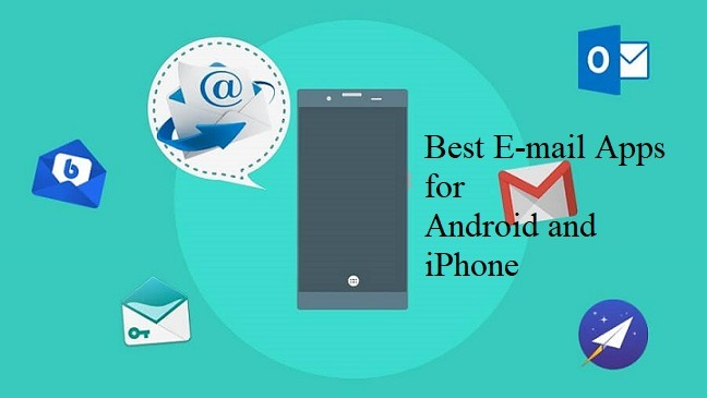 10 Best Email App for the Android and iPhone Users