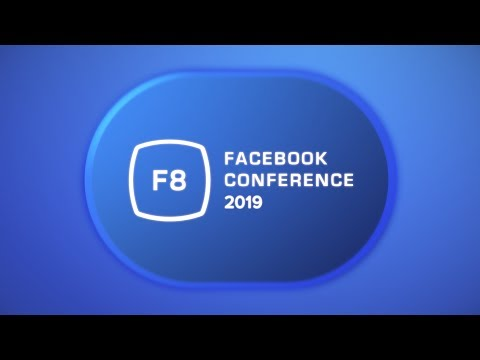 New Features Introduced by Facebook at the 2019 F8 Conference