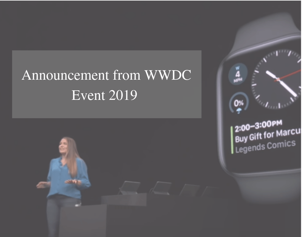 All Big Annoucement from the Apple WWDC Event 2019