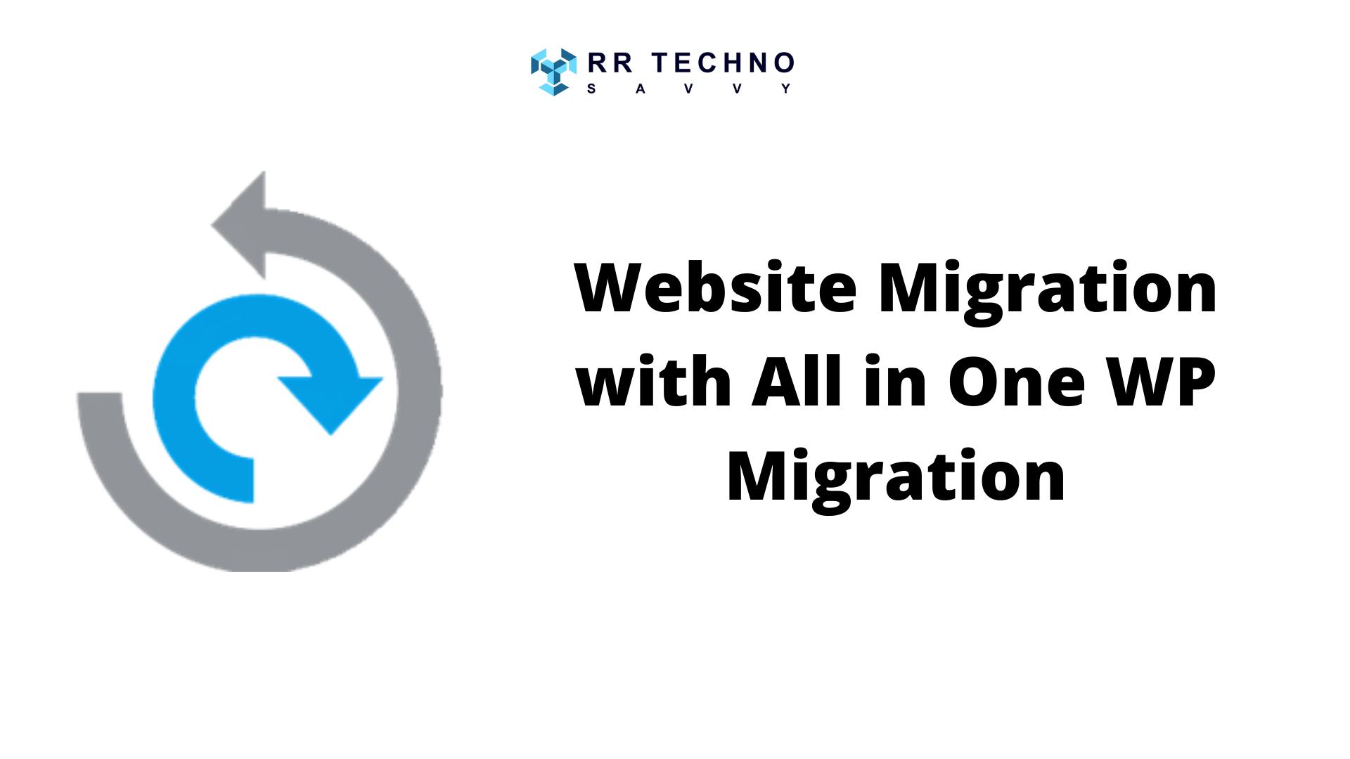 Migrate Wordpress Site to New Host with All in One WP Migration