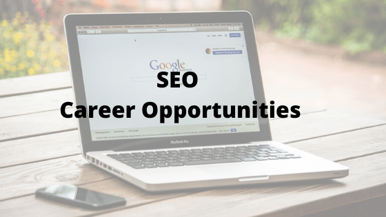 Career scope in Search Engine Optimization