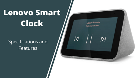 Lenovo Smart Clock Specification